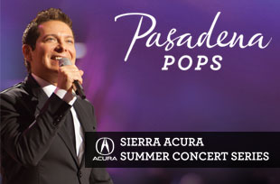 Pasadena POPS Sierra Acura Summer Concert Series