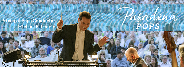 Michael Feinstein Conducts Pasadena POPS Summer Concert Series